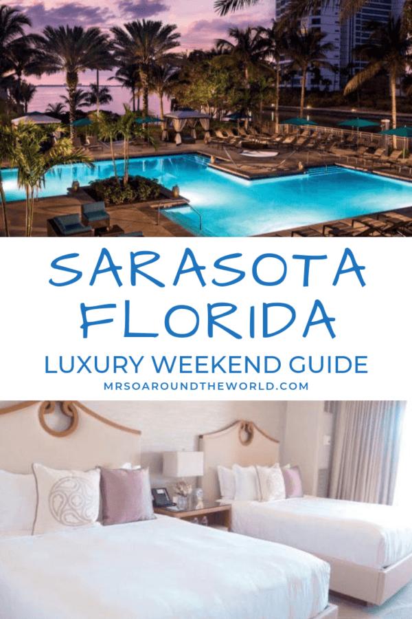 What to do in Sarasota Florida Ritz Carlton Sarasora best luxury hotel