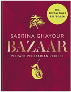 10 interesting, healthy, quick and easy cookbooks Bazaar Vibrant vegetarian and plant-based recipes Sabrina Ghayour