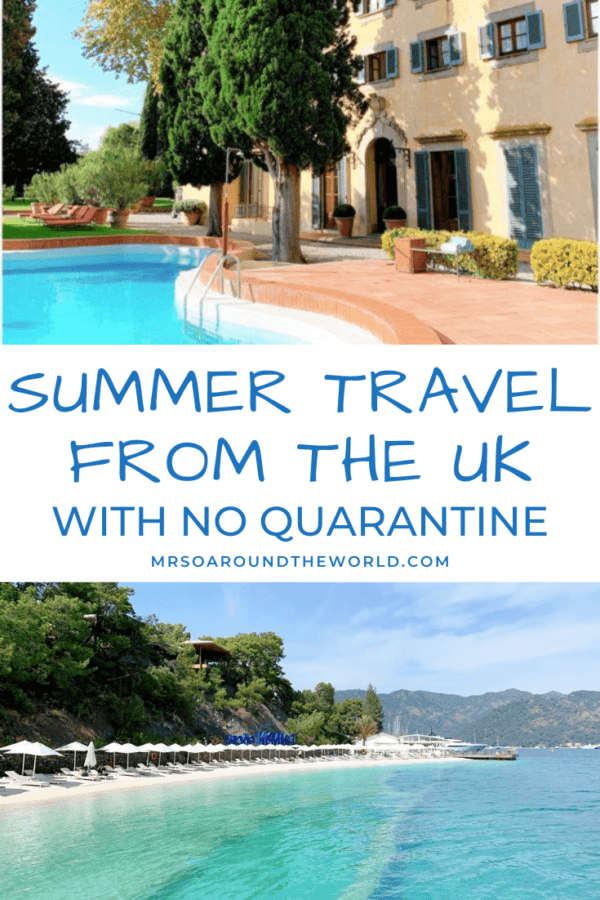 Places To Visit This Summer With No Quarantine From The UK